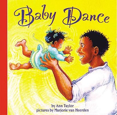 Baby Dance By Taylor, Ann/ Domain, Public/ Van Heerden, Marjorie (ILT)